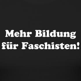 mehr-bildung-fuer-faschisten-kjw_design